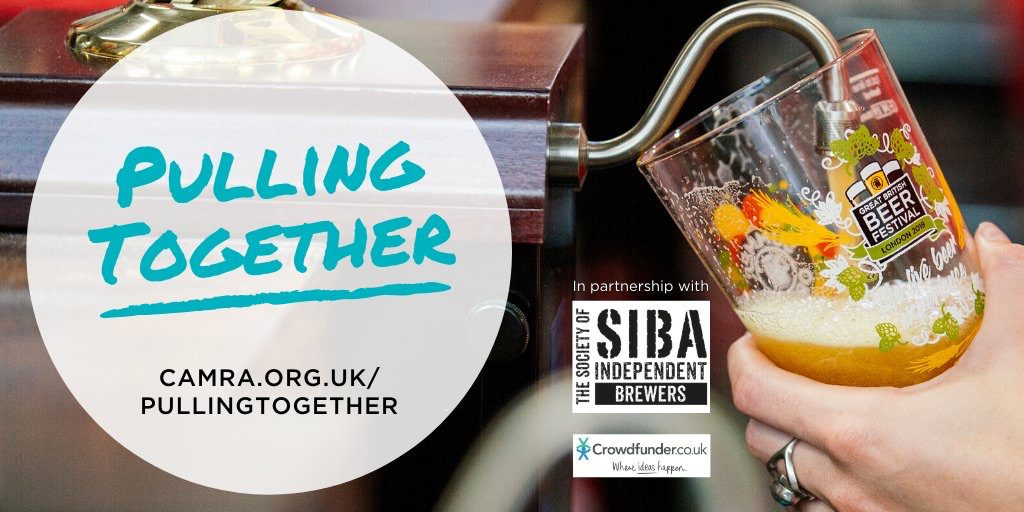 "CAMRA, SIBA and Crowdfunder are ""Pulling Together"